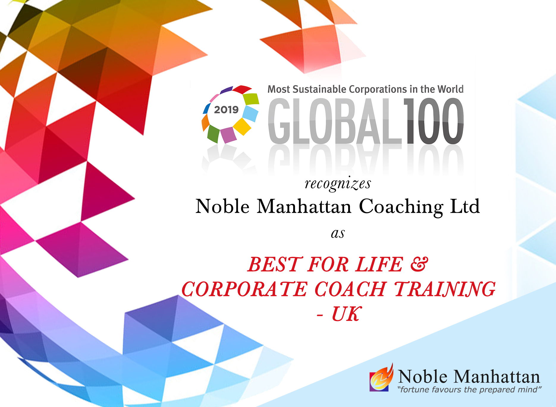 Award for Best Company for Life and Corporate Coach Training 2019 goes to Noble Manhattan Kouìng